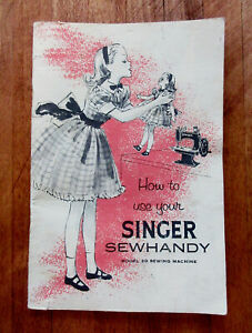 ORIGINAL INSTRUCTION MANUAL FOR SINGER 20 SEWHANDY CHILDS SEWING MACHINE