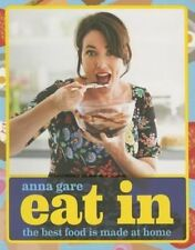 Eat In: The Best Food Is Made At Home-ExLibrary
