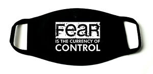 Fear Is The Currency Of Control Printed Re-Usable Cotton Face Mask Black