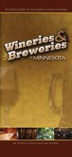 Wineries & Breweries Of Minnesota: Your Guide To G