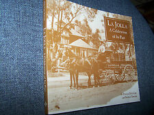 La Jolla, A Celebration of Its Past, Gill, Kellogg, Lindbergh, Marx, Scripps