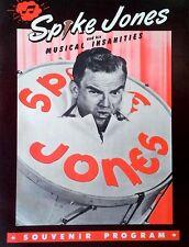 SPIKE JONES & MUSICAL INSANITIES - SOUVENIR PROGRAM - 16 PAGES - MID-LATE 1950'S