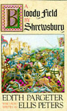 A Bloody Field by Shrewsbury, Edith Pargeter, Ellis Peters | Paperback Book | Go