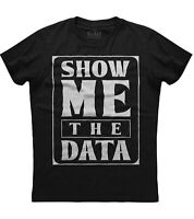 Show Me The Data School Psychologist Gift Mens Short Sleeve Cotton Black T-shirt