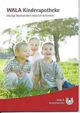 WALA Kinderapotheke Kinder Apotheke Natur Heilmittel Menschen Sachbuch Ratgeber