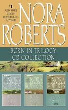 Born in Trilogy: Nora Roberts - Born in Trilogy : Born in Fire, Born in Ice,...