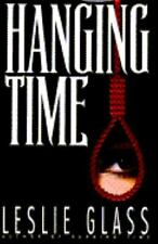 Hanging Time - Acceptable - Glass, Leslie - Hardcover