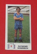 N°113 R DOMENECH OLYMPIQUE LYONNAIS LYON OL GERLAND PANINI FOOTBALL 77 1976-1977