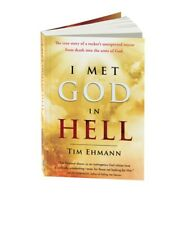 """""""I Met God in Hell"""" Book Author Tim Ehmann 2015 Brand New Autographed"""