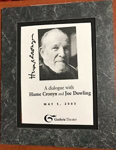 HUME CRONYN signed program comes with COA and matted