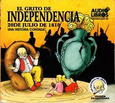 EL GRITO DE INDEPENDENCIA (Las Historias Del Abuelo) (SPANISH Edition) SEALED