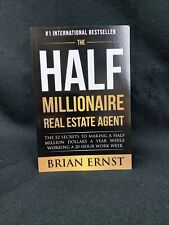 New The Half Millionaire Real Estate Agent:The 52 Secrets to Making to 500K