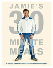 Jamie's 30-Minute Meals: A Revolutionary Approach t... by Oliver, Jamie Hardback