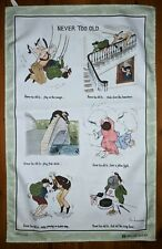 Never too Old cotton tea towel by Annie Tempest