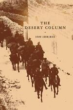 NEW The Desert Column by Ion Idriess