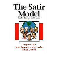 The Satir Model: Family Therapy and Beyond by etc. Virginia M. Satir (Paperback,