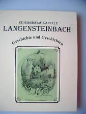 St. Barbara Kapelle Langensteinbach Geschichte 1997