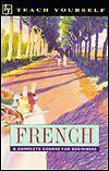 French: A Complete Course for Beginners (Teach You