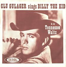 CLU GULAGER--PICTURE SLEEVE + 45--(BILLY THE KID)---PS--PIC--SLV