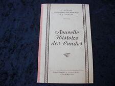 NOUVELLE HISTOIRE DES LANDES par A.et J. RICHARD - Imprimerie E. LARRAT
