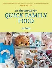IN THE MOOD FOR QUICK FAMILY FOOD / JO PRATT 9781848992948