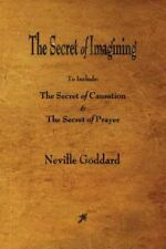 The Secret of Imagining by Neville Goddard (2015, Paperback)