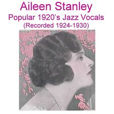 AILEEN STANLEY - Jazz Vocals Phonograph & Vaudeville Artist - New CD
