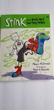 Stink: Stink and the World's Worst Super-Stinky Sneakers Bk. 3 by Megan McDonal…