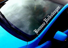 Because Volkswagen (2) ANY COLOUR Windscreen Sticker Golf Polo GTI  Car Vinyl