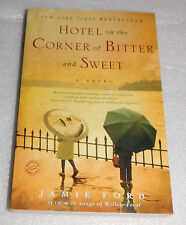 Hotel Corner Bitter Sweet Jamie Ford 2009 Wartime Chinese Japanese Romeo Juliet