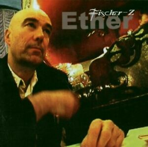 FISCHER Z = Ether = CD = NEW WAVE POP ROCK !!