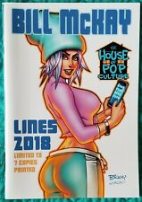Bill McKay Lines 2018 House of Pop Culture Exclusive Kim Limited to 7 Copies 7/7