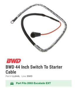 BWD 44 Inch Switch To Starter CablePart # LL644L Chevy CADILLAC GMC