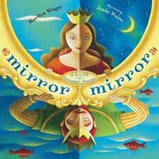 Mirror Mirror by Marilyn Singer (2010, Hardcover)
