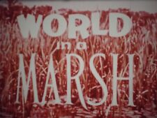 16 mm World in a  Marsh 800' Canada  Educational Film Eastman