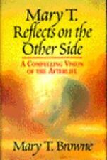 Mary T. Reflects on the Other Side by Mary T. Browne (1994, Hardcover)