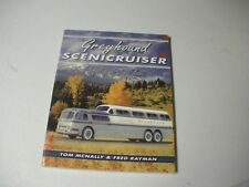 Greyhound Scenicruiser Flagship Of The Fleet Paperback 127 Pgs. 2013