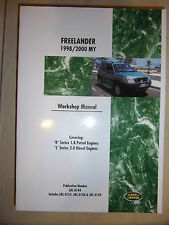LAND ROVER FREELANDER WORKSHOP MANUAL 1.8L PETROL + 2.0L DIESEL 1998-2000 98-00