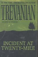 Incident at Twenty-Mile by Trevanian