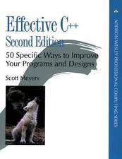 Professional Computing: Effective C++ : 50 Specific Ways to Improve Your Program