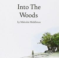 Malcolm Middleton - Into The Woods (NEW CD)