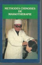 Methodes chinoises de massotherapie.Editions de Pekin poche Z015