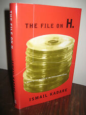 1st/1st Printing THE FILE ON H Ismail Kadare RARE Early CLASSIC Booker Prize