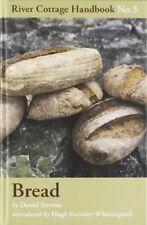 Bread: River Cottage Handbook No. 3,Daniel Stevens,Hugh Fearnley-Whittingstall,