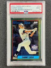 2001 Topps Archive Reserve  Sammy Sosa  Future Rookie Reprints  PSA 9