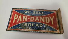 Original PAN Dandy Bread Tin Flange Sign general store grocery 1920s 30s