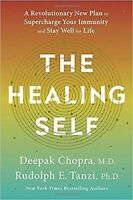 THE HEALING SELF - CHOPRA, DEEPAK/ TANZI, RUDOLPH E., (0451495527)