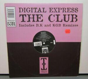 DIGITAL EXPRESS THE CLUB (NM) TTRAX0 53R 12 INCH SINGLE VINYL RECORD