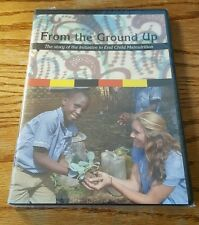 From The Ground Up: The Story of Initiative to End Child Malnutrition (DVD)  NEW