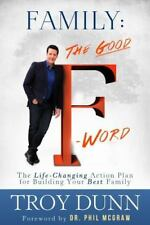 Family: The Good Afa Word: The Life-Changing Action Plan for Building Your Best